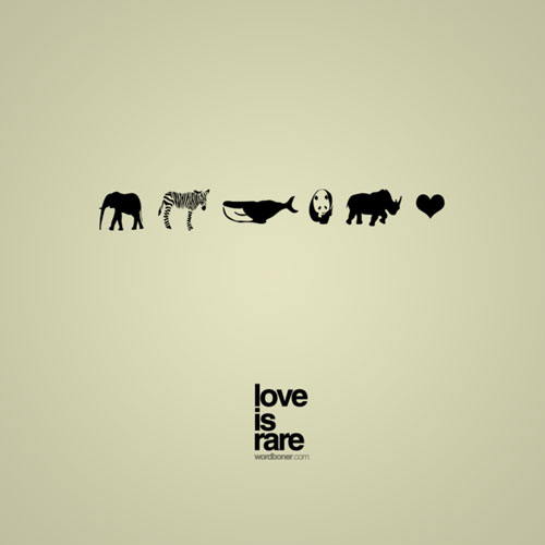 Love Is Rare Ready For Print Typography Poster