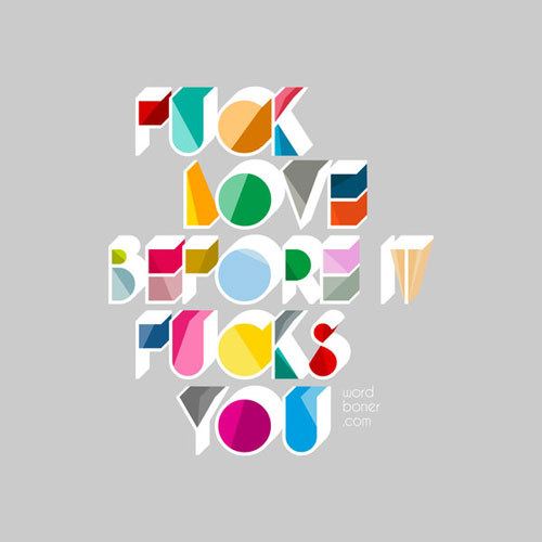 F___ Love Ready For Print Typography Poster