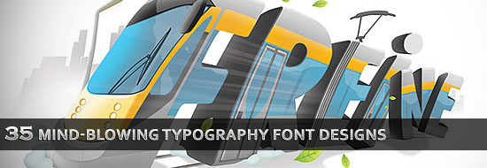 35 Mind-Blowing Typography Font Designs for Design Inspiration