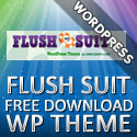 Post Thumbnail of Free Download Flush Suit Amazing WordPress 3.0 Theme