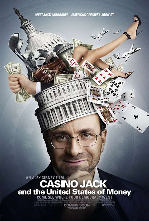 Casino-Jack-and-the-United-States-of-Money - 50+ Best Movie Posters of 2010 and 2011 - Movies Poster Showcase