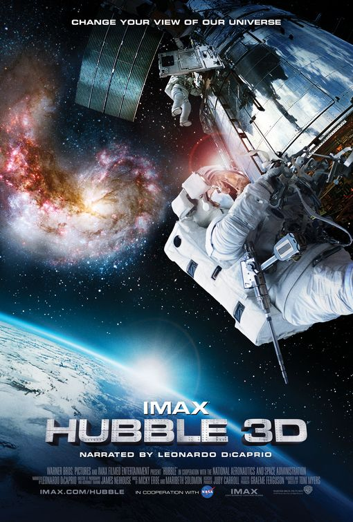 IMAX: Hubble 3D - 50+ Best Movie Posters of 2010 and 2011 - Movies Poster Showcase