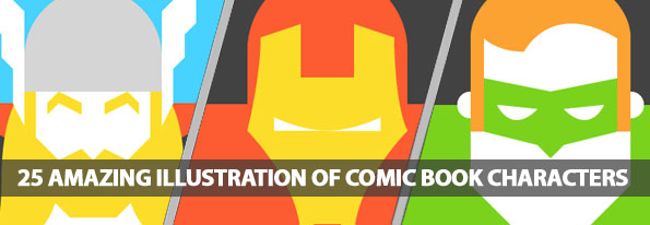 25 Amazing Illustration Of Comic Book Characters