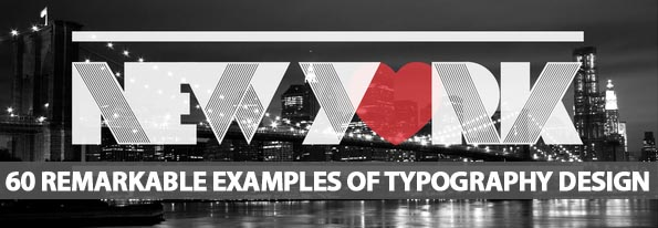 60 Remarkable Examples Of Typography Design