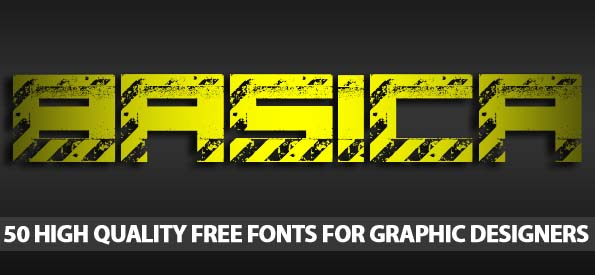 50 High Quality Free Fonts For Graphic Designers