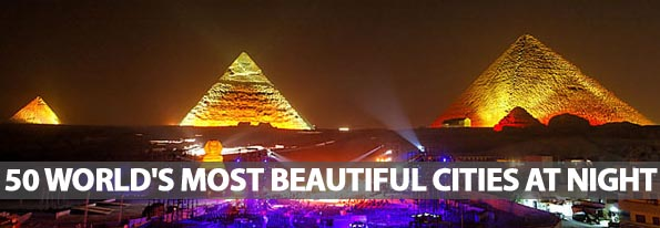 50 World's Most Beautiful Cities At Night