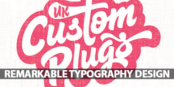 28 Remarkable Examples Of Typogaphy Design