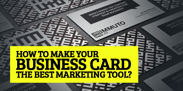 How to make your business card the best marketing tool?