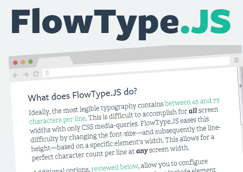FlowType.JS: Responsive Web Typography (Size/Height) Based on Element Width