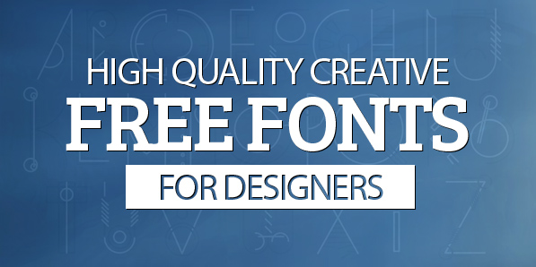 19 Creative Free Fonts for Designers