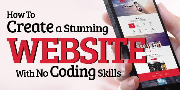 HTML5 Or CSS3? How To Create a Stunning Website With No Coding Skills