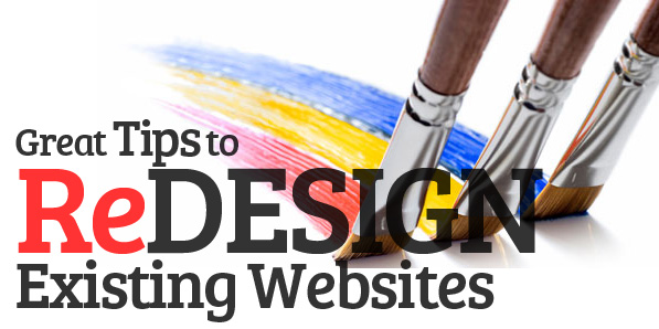 Great Tips to Redesign Existing Websites