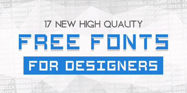 17 New Free Fonts for Headlines
