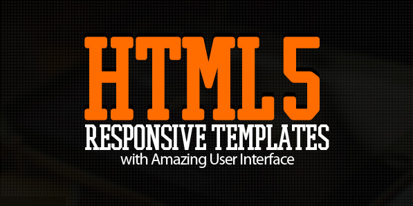 12 Creative HTML5 Responsive Templates with Amazing User Interface