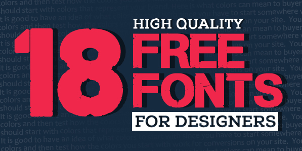 18 New Free Fonts for Graphic Designers