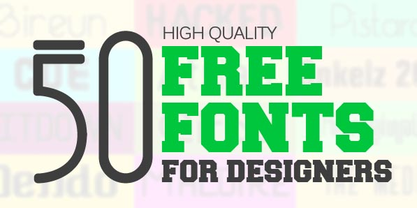50 Handpicked Free Fonts for Designers