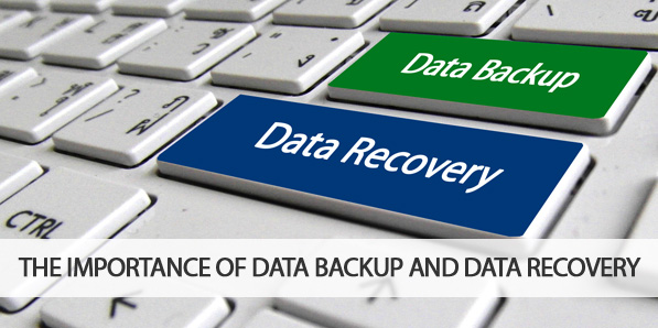 The Importance Of Data Backup and Data Recovery