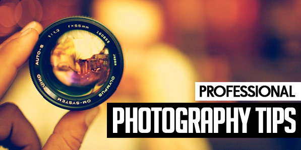 Tips for Making Your Photographs Look Professional