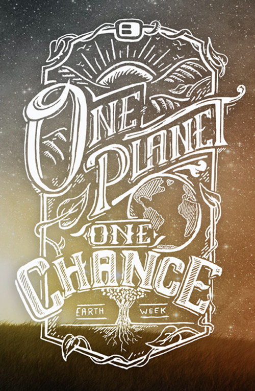 One Planet, One Chance Typogrpahy design by Saylerman