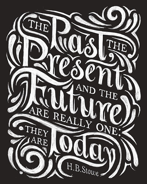 The Past The Present and The Future - Hand Lettering Typogrpahy design by Thomas Pena