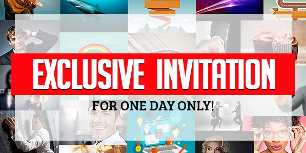 Exclusive invitation for One Day Only!