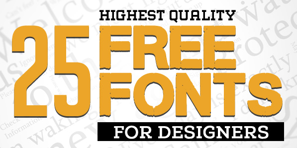 25 New Free Fonts for Graphic Designers