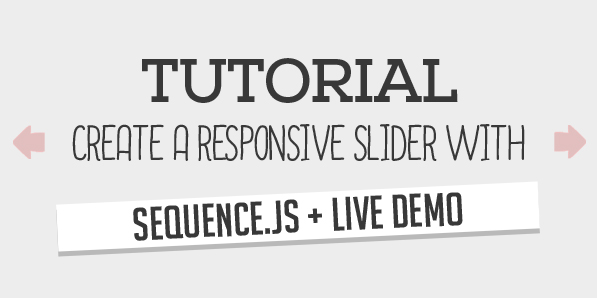 Tutorial: Create a Responsive Slider with Sequence.js + Live Demo
