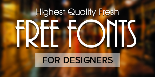 15 Fresh Free Fonts for Designers