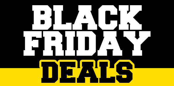 So You Think You Can Handle All Our Black Friday Awesomeness