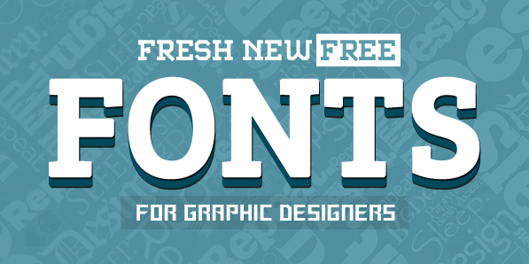 18 Fresh Free Fonts for Designers