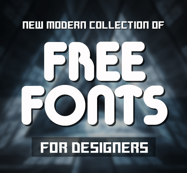 15 New Innovative Free Fonts for Designers