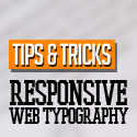 Post Thumbnail of Tips and Tricks for Responsive Web Typography