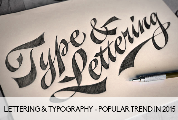 Lettering & Typography - Popular trend in 2015