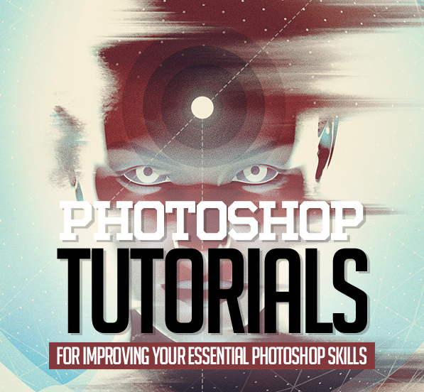 25 New Photoshop Tutorials for Improving Your Essential Photoshop Skills
