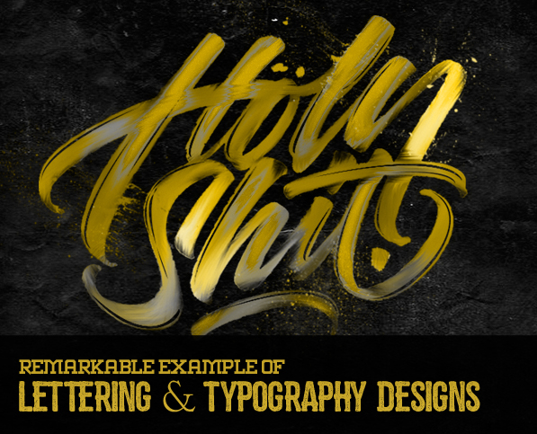 30 Remarkable Lettering and Typography Design for Inspiration