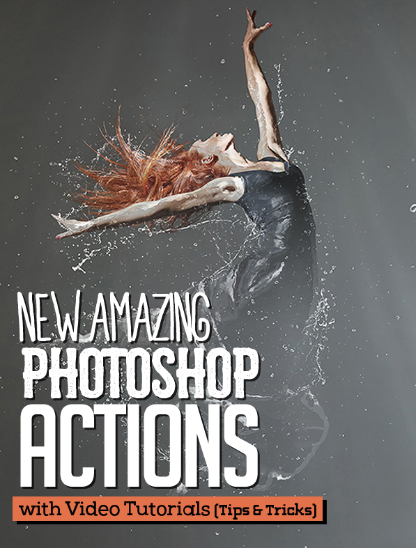 New Amazing Photoshop Actions for Photographers & Designers