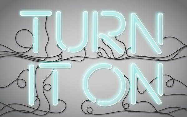 Turn it On! Neon Light Vector Text Treatment