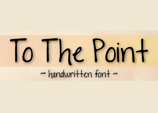 To The Point Font Free Font