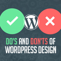 Post thumbnail of Do's and Don'ts of WordPress Design