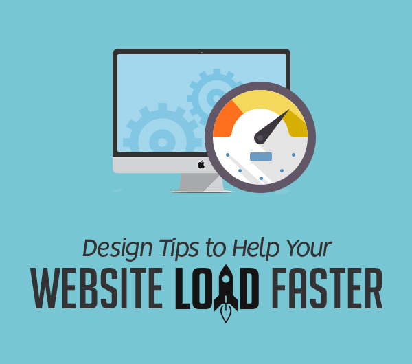 5 Design Tips to Help Your Website Load Faster