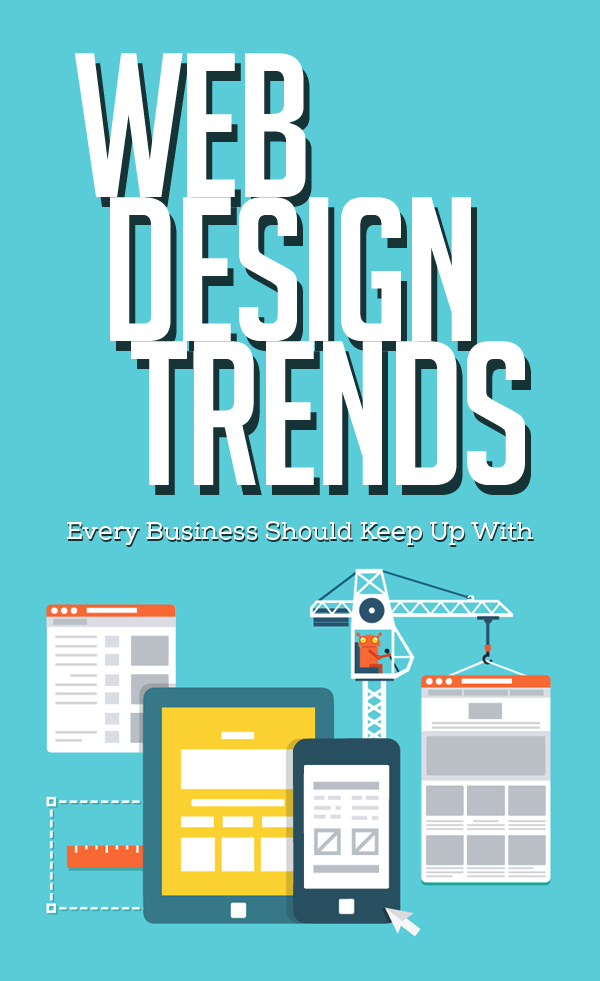 Web Design Trends Every Business Should Keep Up With