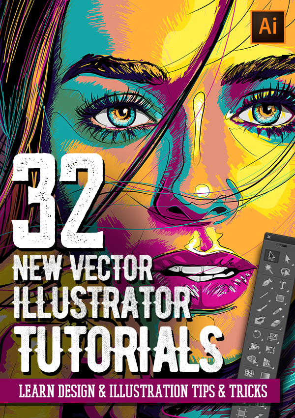 Adobe Illustrator Tutorials: 32 New Vector Tutorials to Learn Design & Illustration