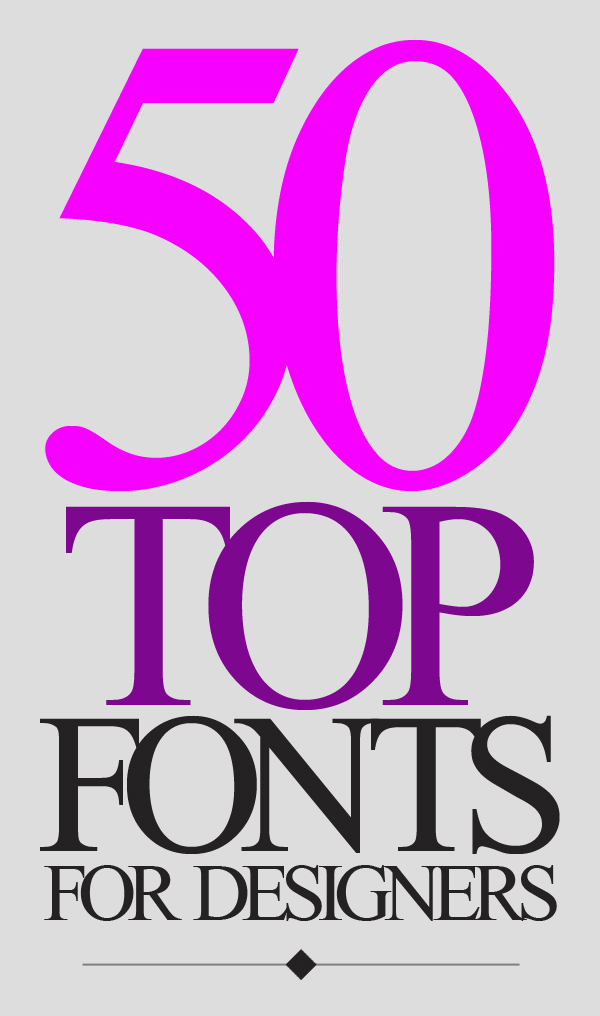 50 Top Fonts For Graphic Designers