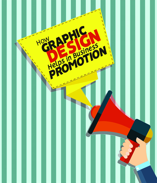 How Graphic Design Helps in Business Promotion?