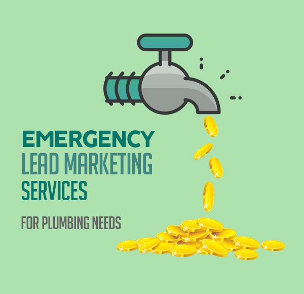 Emergency Lead Marketing Services for Plumbing Needs