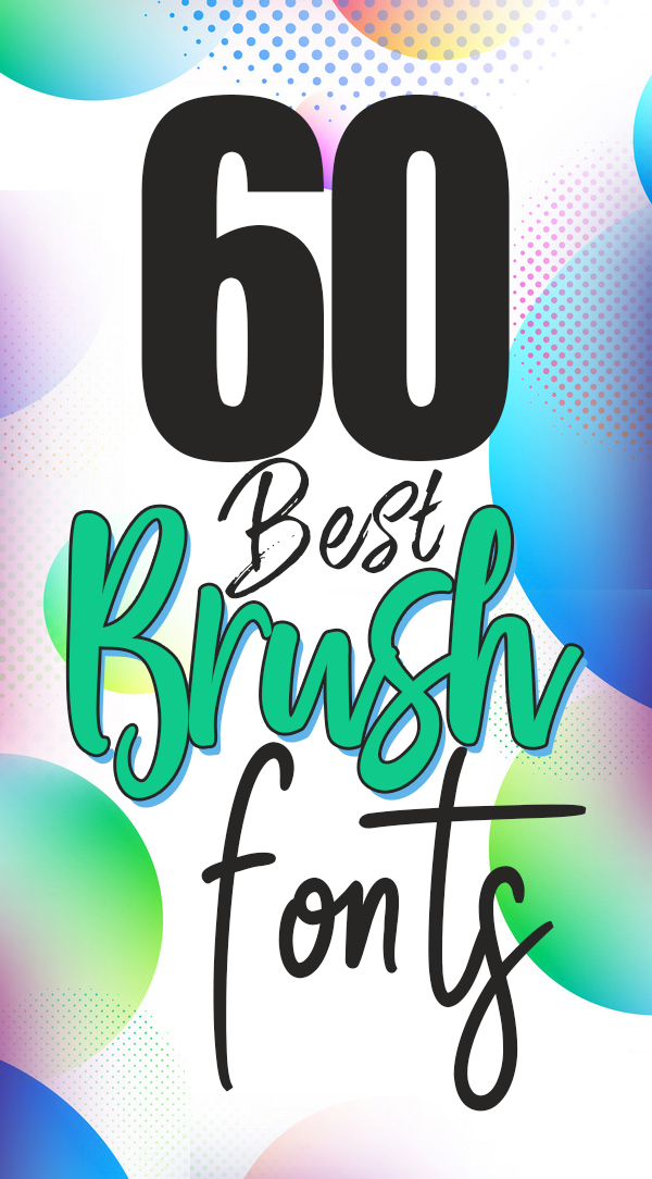 60 Best Brush Fonts For Graphic Designers