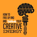 Post Thumbnail of How To Free Up And Unblock Your Creative Energy