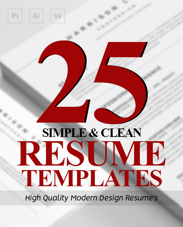 25 Simple & Clean CV / Resume Templates with Cover Letters