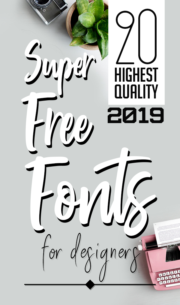 20 Super Free Fonts for Graphic Designers