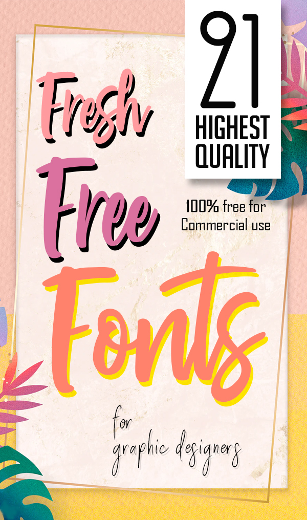 21 Fresh Free Fonts for Graphic Designers